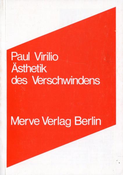 Paul Virilio: Ästhetik des Verschwindens