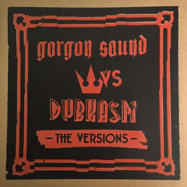 """gorgon sound vs. DUBKASM: The Versions 2x12"""""""