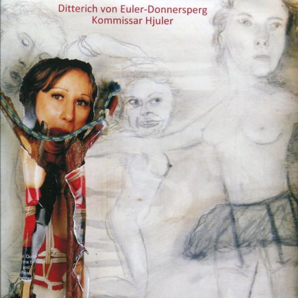 Ditterich von Euler-Donnersperg/Kommissar Hjuler: FLUXUS