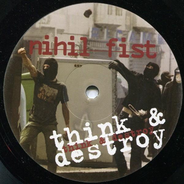 Nihil Fist: Think & Destroy
