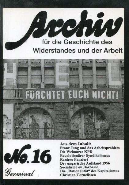 Archiv für die Geschichte des Widerstandes und der Arbeit No.16