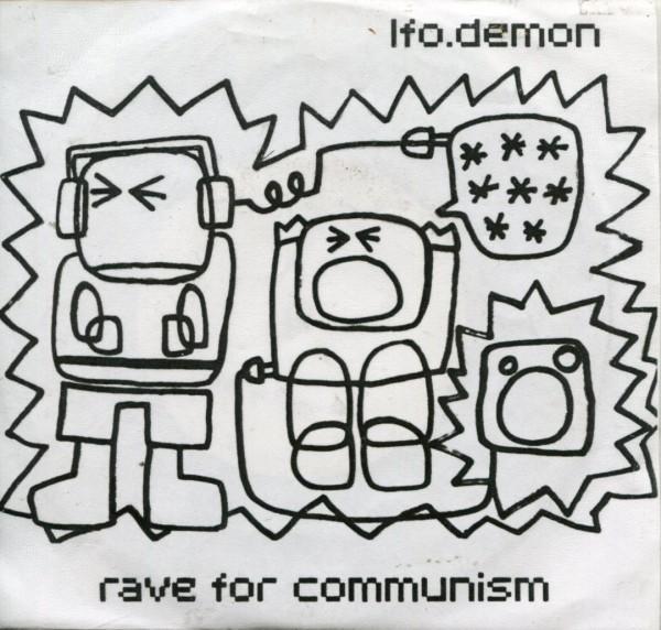 "LFO Demon: Rave For Communism 7"""