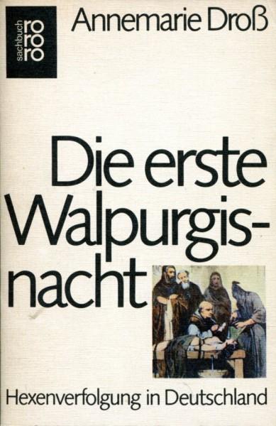 Annemarie Dross: Die erste Walpurgisnacht