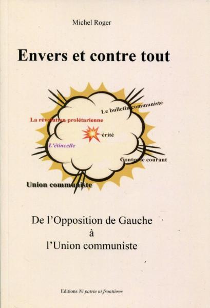 Michel Roger: Envers et contre tout