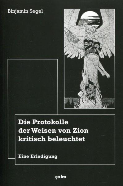 Binjiamin Segel: Die Protokolle der Weisen von Zion kritisch beleuchtet