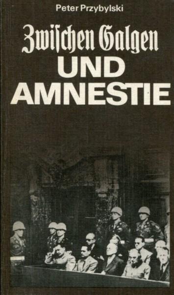 Peter Przybylski: Zwischen Galgen und Amnestie