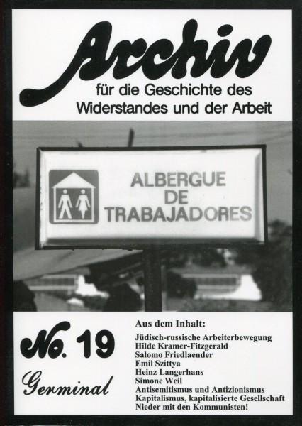 Archiv für die Geschichte des Widerstandes und der Arbeit No.19