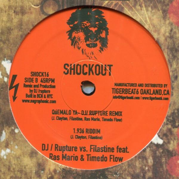 Filastine / DJ /rupture: Quémalo Ya