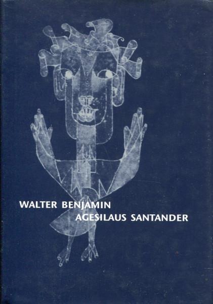 Walter Benjamin: Agesilaus Santander