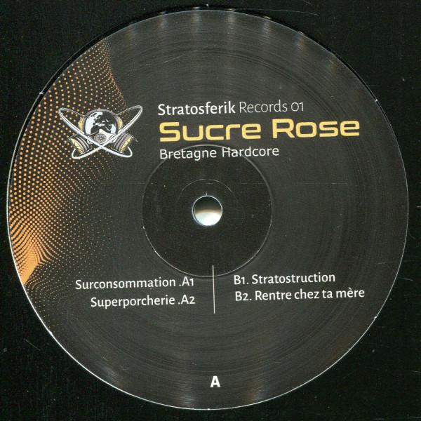 Sucre Rose: Bretagne Hardcore