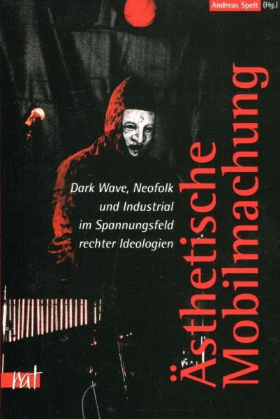 Andreas Speit (Hg.): Ästhetische Mobilmachung