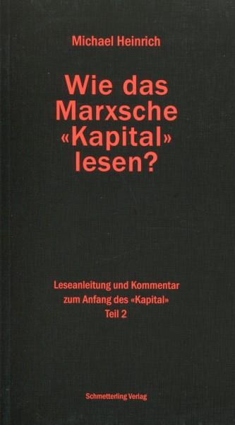 """Michael Heinrich: Wie das Marxsche """"Kapital"""" lesen? Teil 2"""