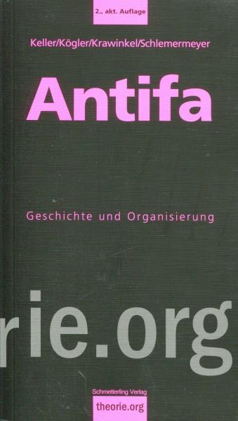Keller/Kögler/Krawinkel/Schlemermeyer: Antifa - Geschichte und Organisation