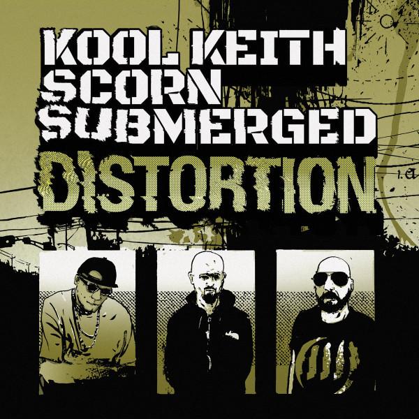 Kool Keith, Scorn, Submerged: Distortion
