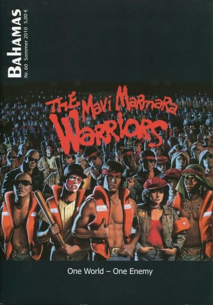 Bahamas 60 - The Mavi Marmara Warriors