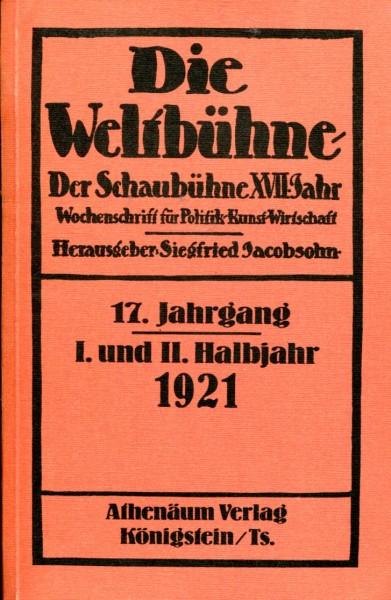 Die Weltbühne, 17. Jahrgang, 1921