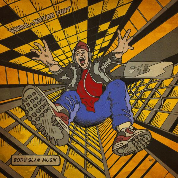 Akira & Bryan Fury: Body Slam Musik