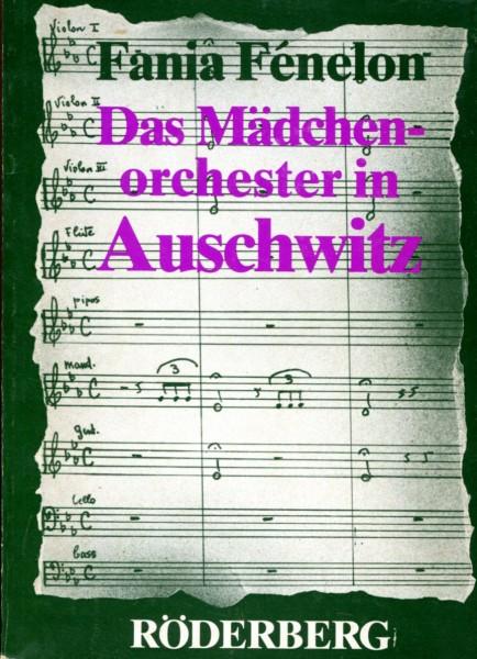 Fania Fénelon: Das Mädchenorchester in Auschwitz