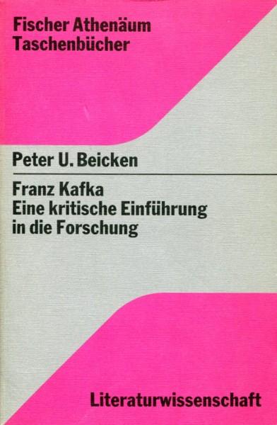 Peter U. Beicken: Franz Kafka - Eine kritische Einführung