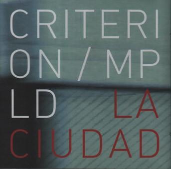 Criterion/MPLD: La Ciudad CD