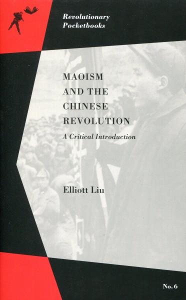 Elliott Liu: Maoism and the Chinese Revolution