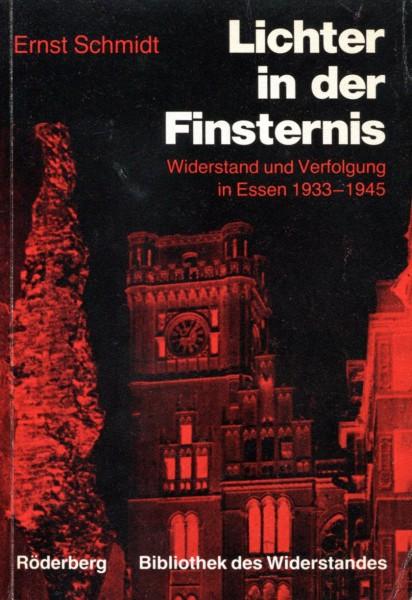 Ernst Schmidt: Lichter in der FInsternis