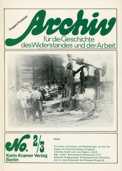 Archiv für die Geschichte des Widerstandes und der Arbeit No.2/3