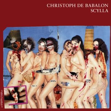 Christoph de Babalon: Scylla & Charybdis