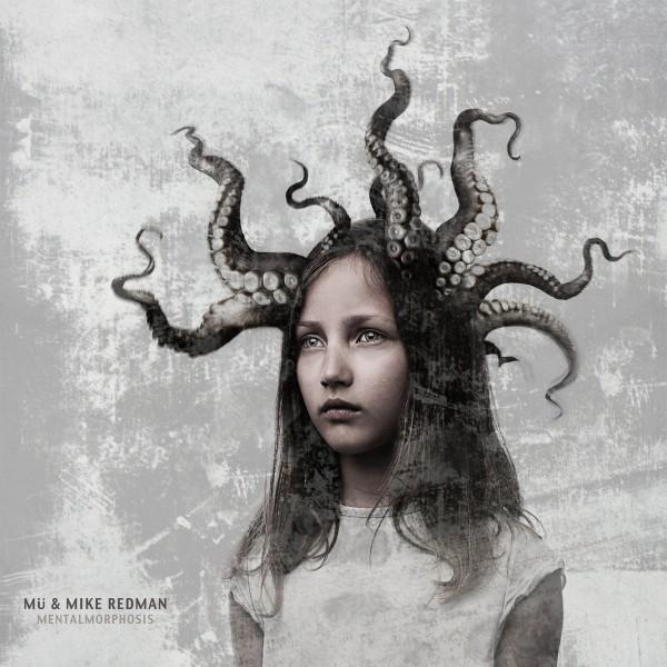 Mü & Mike Redman: Mentalmorphosis