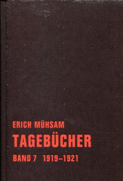 Erich Mühsam: Tagebücher Band 7 1919-1921