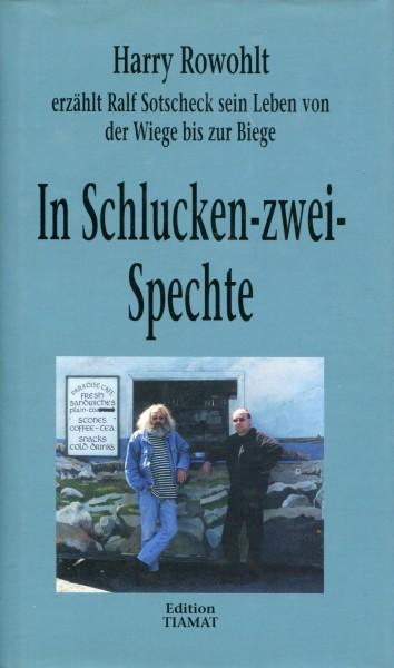 Harry Rowohlt: In Schlucken-zwei-Spechte