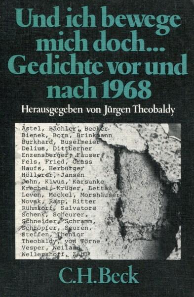 Jürgen Theobaldy (Hg.): Und ich bewege mich doch... Gedichte vor und nach 1968