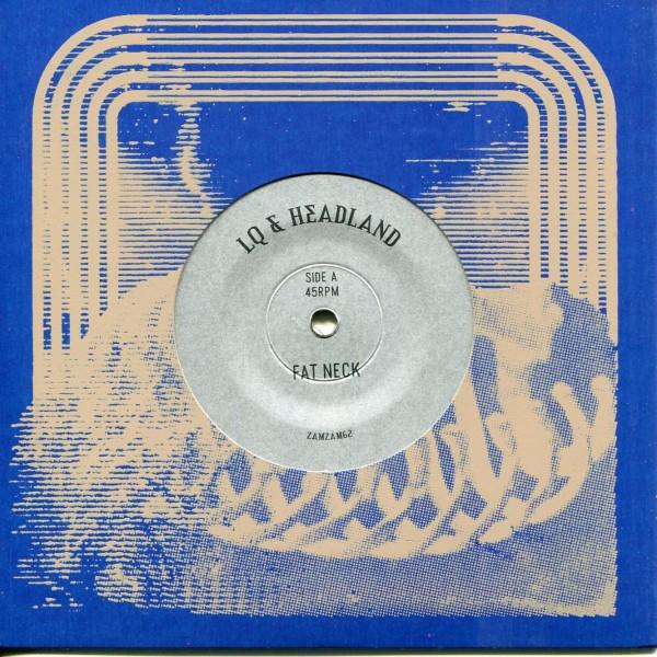 LQ* & Headland: Fat Neck / Mineral Run