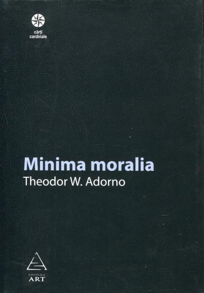 Theodor W. Adorno: Minima moralia (românesc)
