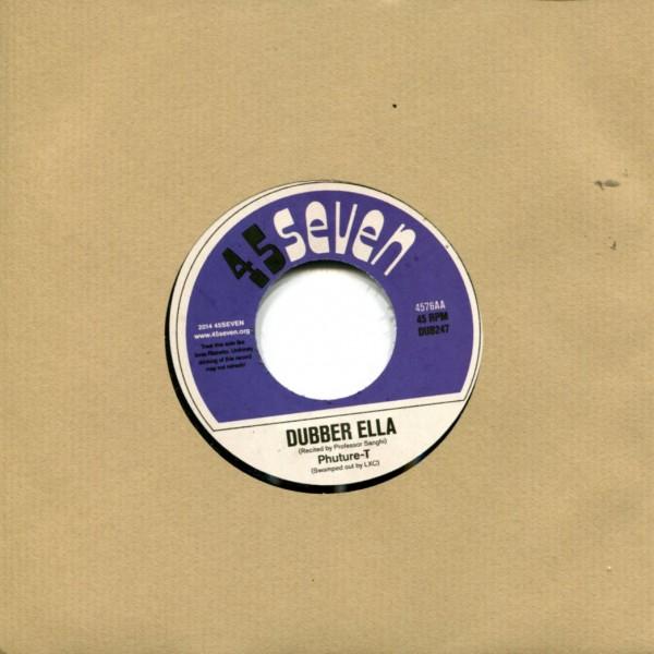 Phuture-T: Ella In Dub / Dubber Ella