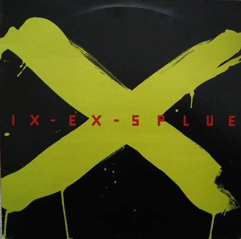 Ix-Ex-Splue: s/t LP
