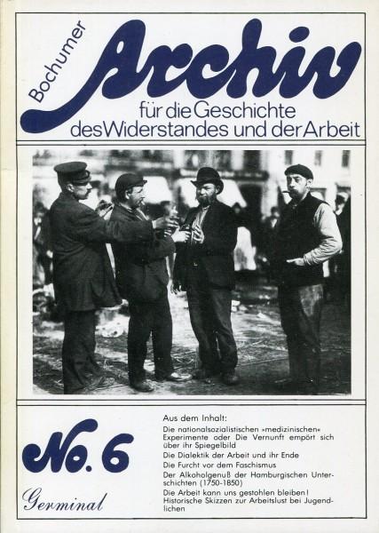 Archive für die Geschicte des Widerstandes und der Arbeit No. 6