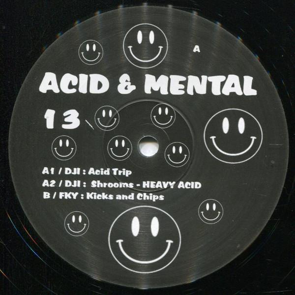 DJI / FKY: Acid & Mental 13