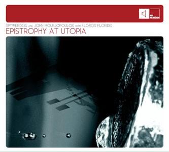 Spyweirdos, John Morjopoulos and Floros Floridis: Epistrophy at