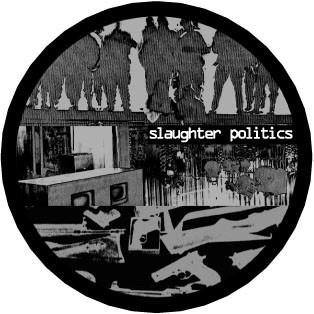 Slaughter Politics