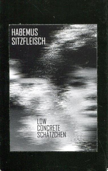 Habemus Sitzfleisch: Low Concrete Schätzchen