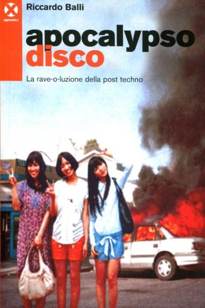 Riccardo Balli: Apocalypso Disco