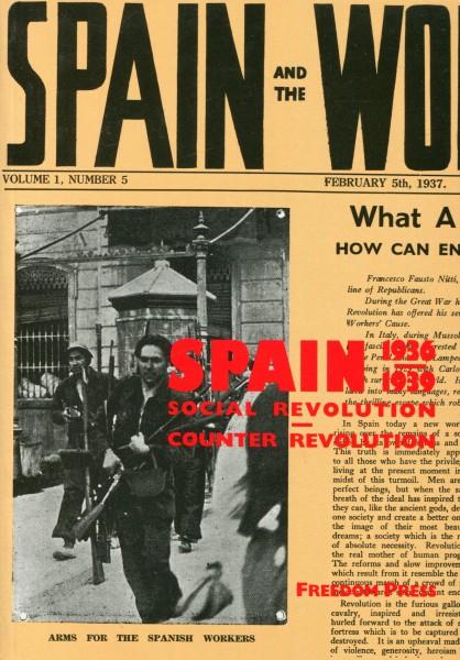 Spain 1936-1939 - Social Revolution and Counter Revolution