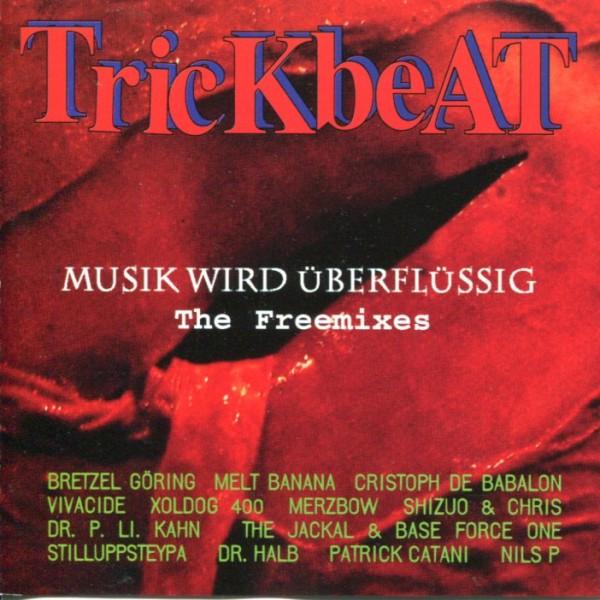 Trickbeat: Musik wird überflüssig - The Freemixes