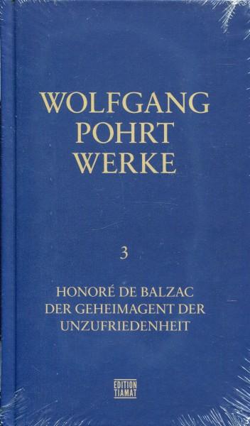 Wolfgang Pohrt: Werke 3 Honoré de Balzac