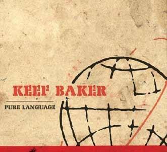 Keef Baker: Pure Language