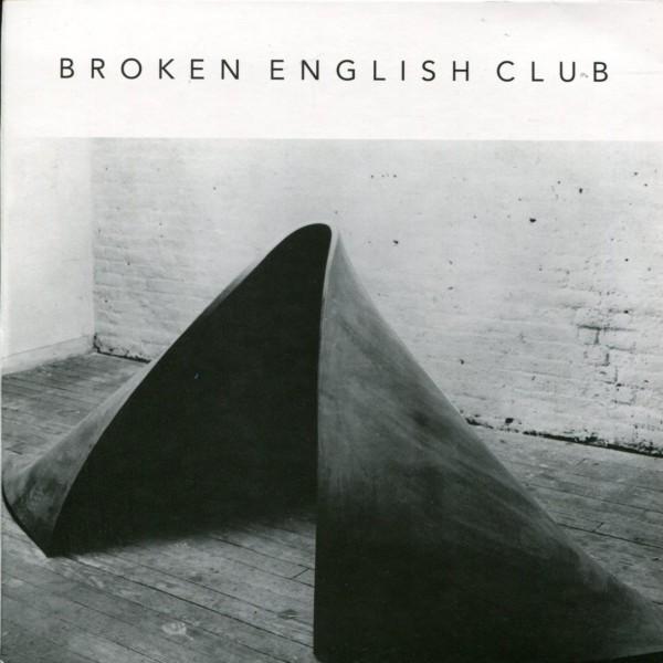 Broken English Club: Myth Of Steel & Concrete