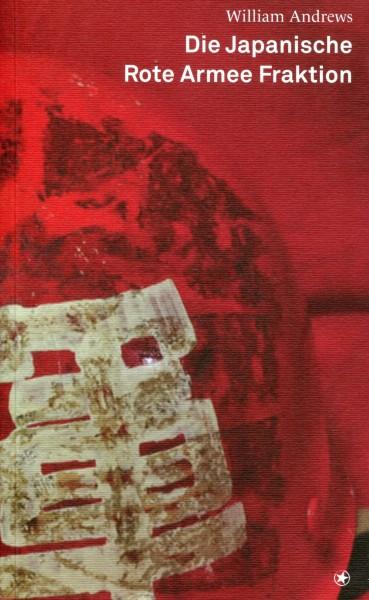 William Andrews: Die Japanische Rote Armee Fraktion
