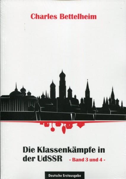 Charles Bettelheim: Die Klassenkämpfe in der UdSSR - Band 3 und 4