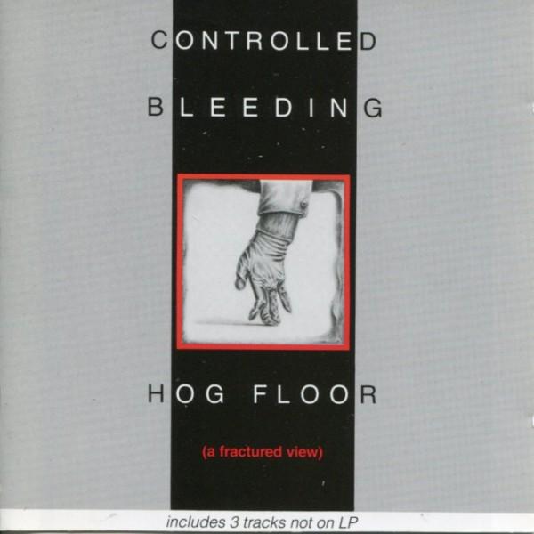 Controlled Bleeding: Hog Floor CD